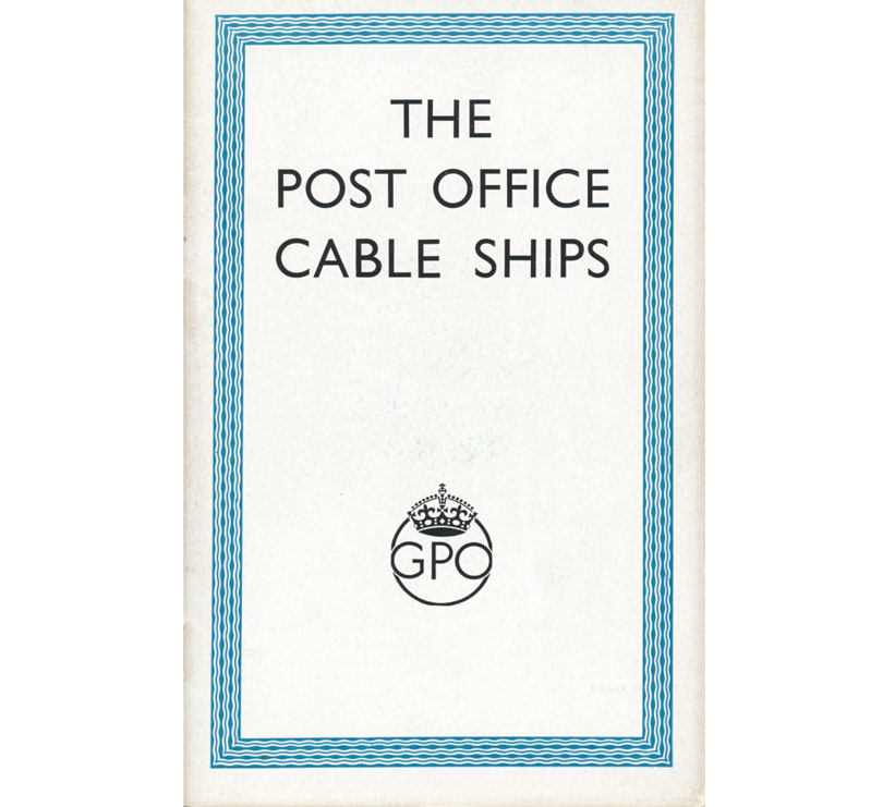 The Post Office cable ships book - BT Archives