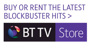 Buy or rent the latest blockbusters in BT TV Store