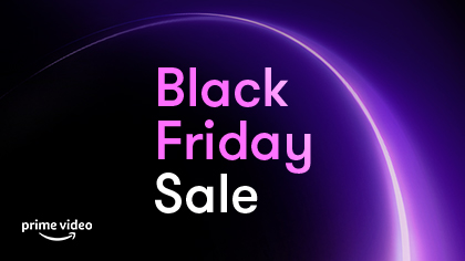 Prime Video Black Friday Sale